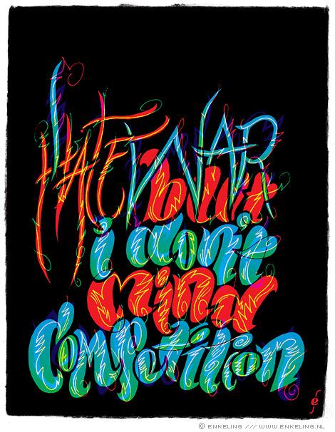 I hate war, typography, typografie, slogan, competition, handmade, Nevelsektor, Enkeling, 2010