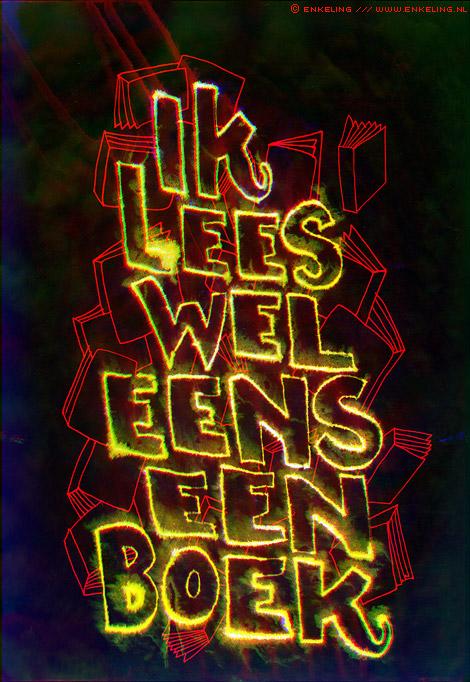 ik, lees, wel, eens, een, boek, bekentenis, ferme uitspraak, quote, Enkeling, 2011