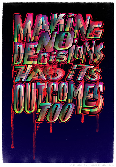Making No Decisions, soulsearching, audiotransparent, friday of our lives, typography, Enkeling, 2011