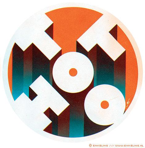too hot, summer, logo, simpel, strak, verloop, hitte, bent u daar nog, zweten, niks voor Enkeling, 2010