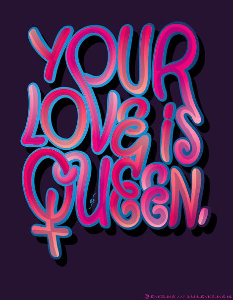 your, love, is, queen, Sade, typography, sweet, Enkeling, 2013