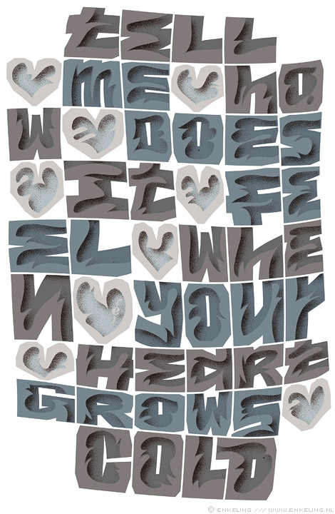"blue monday, blue tuesday, typography, new order, bernard sumner, grey, depressed, drab, waiting for spring, Enkeling, 2014""/></p> <p>Based upon a lyric by New Order</p>   </div>